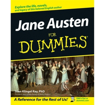 Jane Austen For Dummies/Joan Elizabeth Klingel Ray internet explorer 4 for windows® for dummies® quick reference