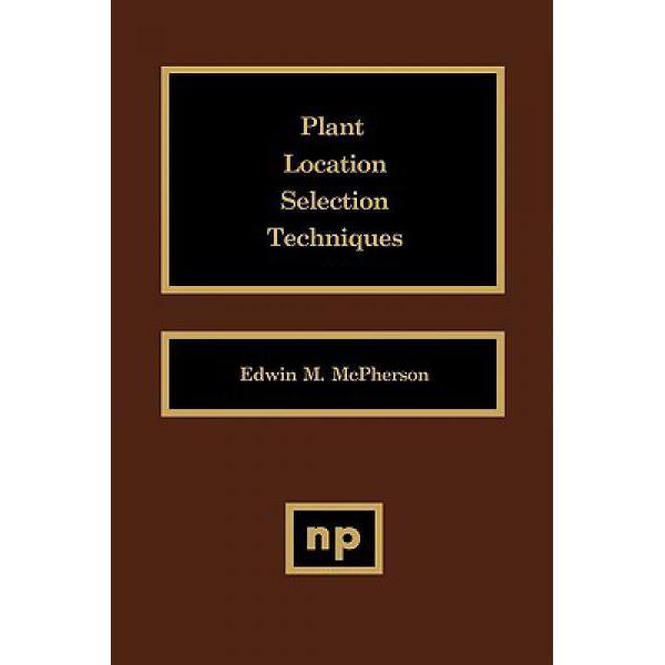 plant-location-selection-techniques-plant-9780815513780