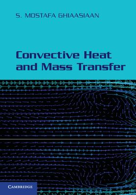 Convective Heat And Mass Transfer [9781107658318] carbon dioxide thermodynamics kinetics and mass transfer