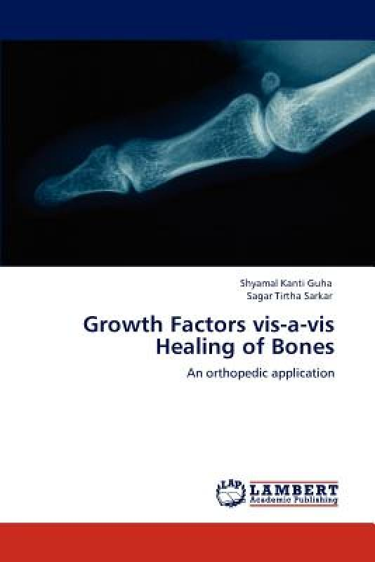 Growth Factors VIS-A-VIS Healing Of Bones growth of telecommunication services