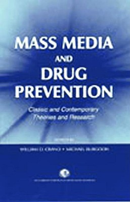 Mass Media And Drug Prevention PR [9780805834789] gazal bagri vineet inder singh khinda and shiminder kallar recent advances in caries prevention and immunization