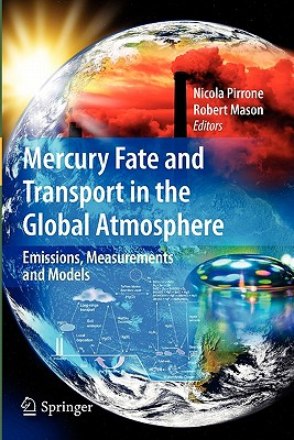 Mercury Fate And Transport In The Global ... [9781441947178] sina borzooei contaminant transport modelling in heterogeneous porous media