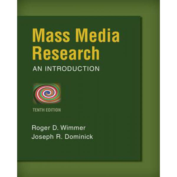 Mass Media Research: An Introduction [9781133307334]