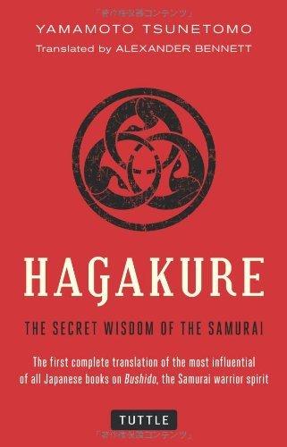 Hagakure: Secret Wisdom Of The Samurai/Yamamoto Tsunetomo