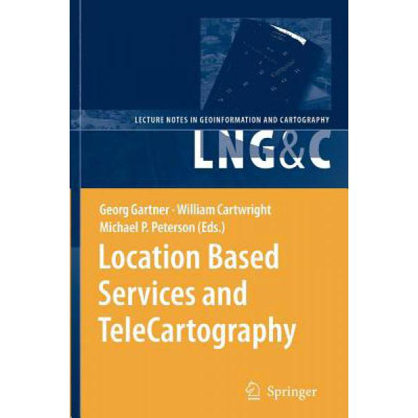 Location Based Services And Telecartography [9783642071799] technology based employee training and organizational performance