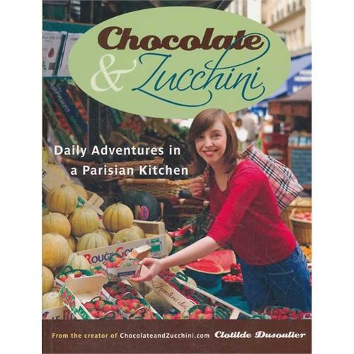 где купить CHOCOLATE AND ZUCCHINI(ISBN=9780767923835)/Clotilde Dusoulie по лучшей цене
