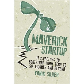 ]Maverick Startup: 11 X-Factors To Bootstrap From