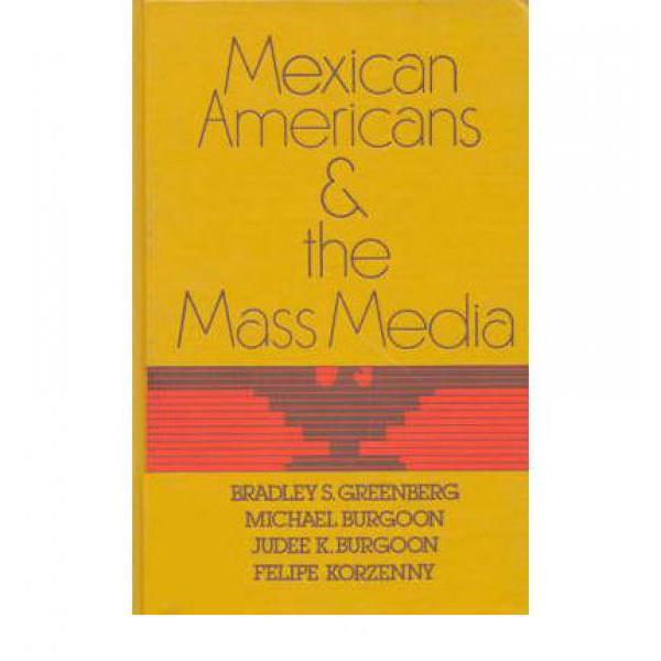 Mexican Americans And The Mass Media [9780893911263] media ethics issues and cases