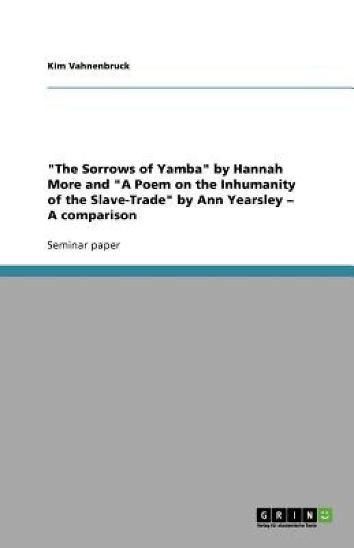 The Sorrows Of Yamba By Hannah More And A Poem On evaluation of aqueous solubility of hydroxamic acids by pls modelling