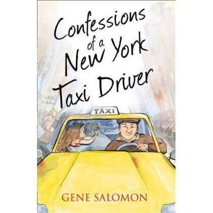 Confessions Of New York Taxi Driver/Eugene Salomon happy talk – confessions of a tv journalist