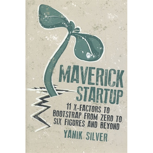 ]MAVERICK STARTUP: 11 X-FACTORS TO BOOTST(ISBN= цена и фото