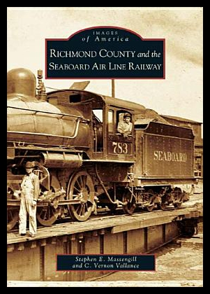 Richmond County And The Seaboard Air Line Railway
