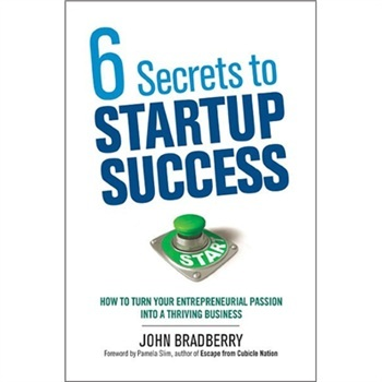 ]6 Secrets To Startup Success: How To Turn Your Ent