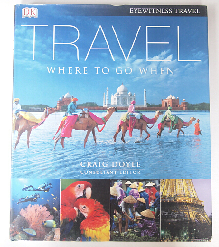 Сувенир   DK Eyewitness Travel Where To Go When barbara taylor dk eyewitness books arctic and antarctic