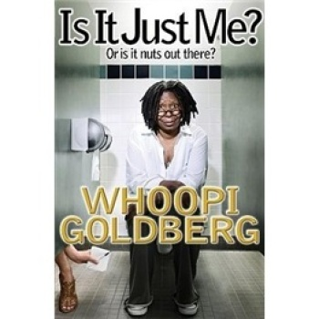 )Is It Just Me: Or Is It Nuts Out There/whoopi Gold недорого